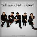 Tell Me What You Want-MIC男团