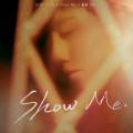Show Me-秦奋Roi
