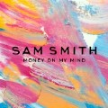 Money On My Mind (Le Youth Remix) Sam Smith-Sam Smith