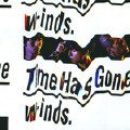 Time Has Gone-W-inds.