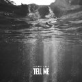 Tell Me-夏瀚宇;PACT派克特-专辑《Tell Me》