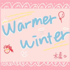 Warmer Winter.暖冬