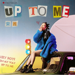 Up To Me-宋茜