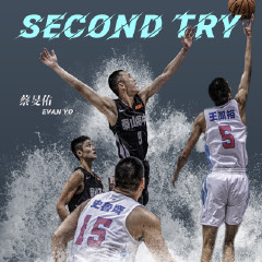 Second Try(FOX体育家族传爱之旅公益歌曲)