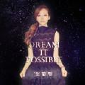 Dream it possible-张靓颖