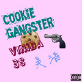 Cookie Gangster-MC吴浩;Vinida万妮达