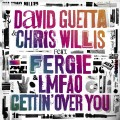 Gettin' Over You-David Guetta;Fergie;Chris Willis-专辑《Gettin' Over You》