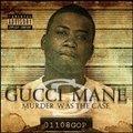 neva had shit-Gucci Mane