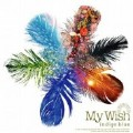 My Wish ~マイウィッシュ~ -Piano Instrumental--indigo blue