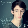 The One That Got Away-Troye Sivan