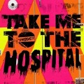 Take Me To The Hospital (09EQ)-The Prodigy