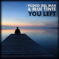 You Left (Radio Edit)-Pedro Del Mar