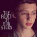 The Fault In Our Stars (MMXIV)-Troye Sivan