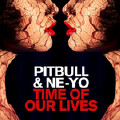 Time of Our Lives-Pitbull;Ne-Yo