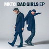 Bad Girls-MKTO