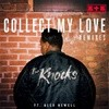 Collect My Love (The Golden Boy Remix)