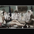 We Made You (Ray Volpe Remix)