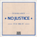 No Justice-Ty Dolla Sign