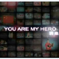 U Are My Hero-羽·泉