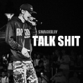 Talk Shit(Re-Mastered)
