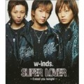 SUPER LOVER〜I need you tonight〜