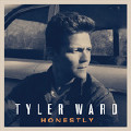 If I'm Being Honest-Tyler Ward