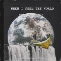 When I Feel The World-BooM黄旭