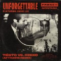 Unforgettable (Tiesto And Dzeko Is Aftr Hrs Remix)