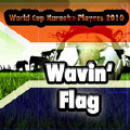 Wavin' Flag-Phillip Lawrence;Keinan Warsame;World Cup Karaoke Players 2010;Bruno Mars