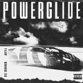 Powerglide-Rae Sremmurd;Swae Lee;Slim Jxmmi;Juicy J