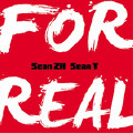 For Real-Sean Zh.;SeanT肖恩恩