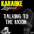Talking to the Moon-Karaoke Hits;Bruno Mars
