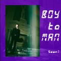 Boy to MAN-SeanT肖恩恩
