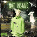NOT INSANE-WUDU MONTANA;Gosh Music