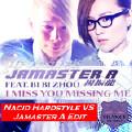 I Miss U Missing Me(Nacid Hardstyle VS Jamaster A