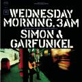 Wednesday Morning, 3 A.M.-Simon & Garfunkel;Simon And Garfunkel