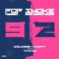 Welcome To The Party (Remix)-Pop Smoke;Nicki Minaj