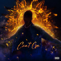 Can't Go-Unotheactivist;Ty Dolla Sign