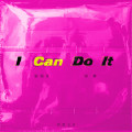 I Can Do It-胡海泉